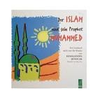Der Islam und sein Prophet Muhammed