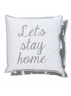 Clayre & Eef Kussenhoes Let us Stay Home 40 x 40  cm