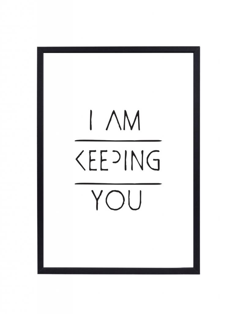 Poster 30x40 Keeping you