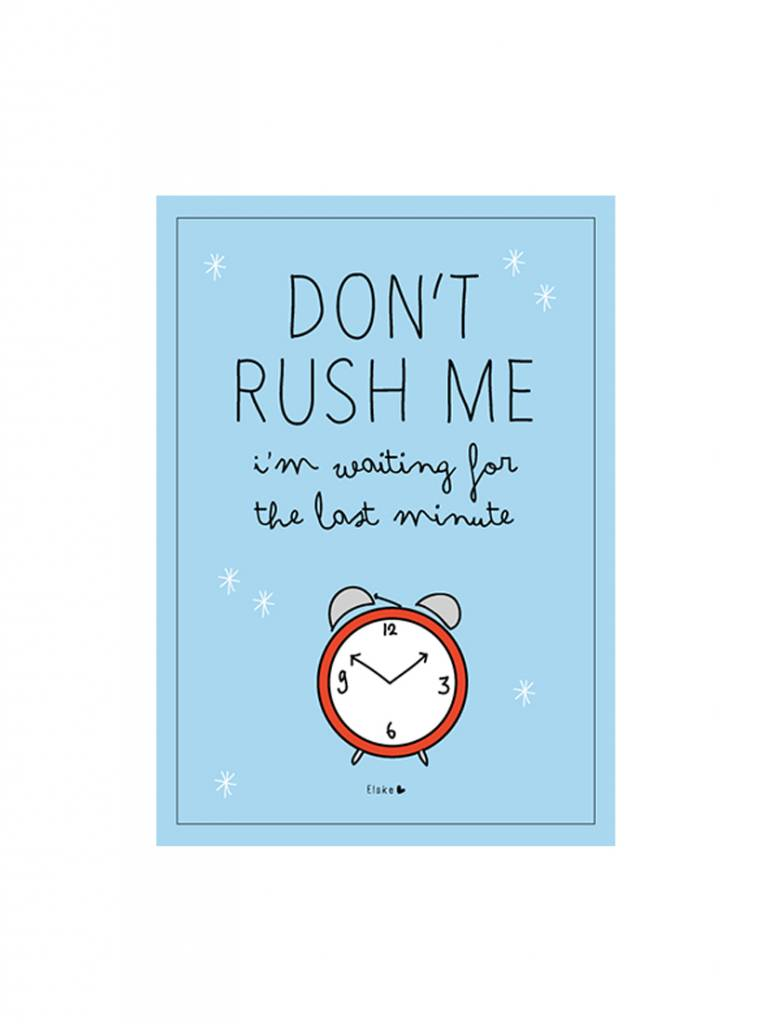 Poster A4 Don't rush me