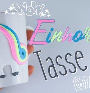 DIY Einhorn-Tasse