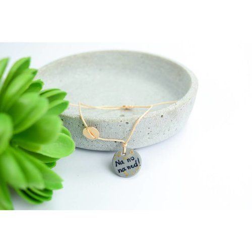 "Cute Clay ""Na no na ned"" - Spruch-Armband"
