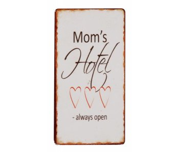 "IB LAURSEN Magnet ""Mom's Hotel Always open"""
