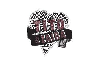 Tito & Zaira