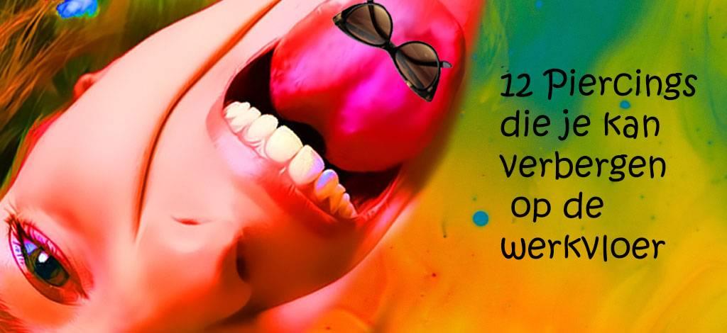 12 Piercings die je kan verbergen op de werkvloer