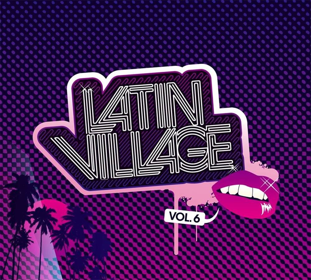 Latin Village Vol. 6