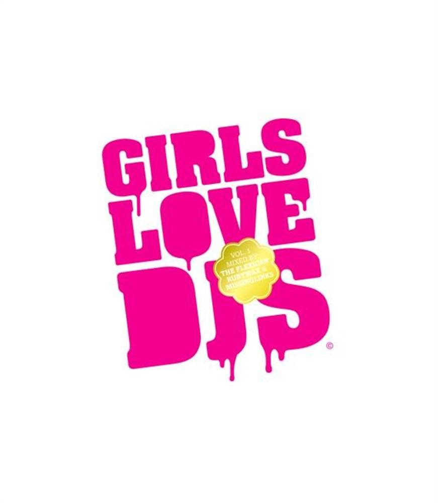 Girls Love Dj's