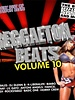 Reggeaton Beats Vol. 10