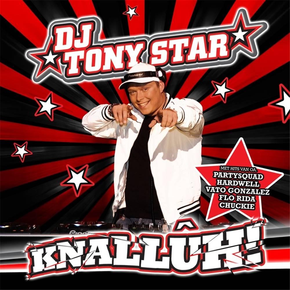 Dj Tony Star - Knalluh!
