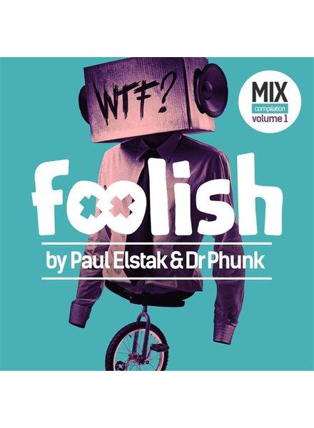 Paul Elstak & Dr. Phunk - Foolish