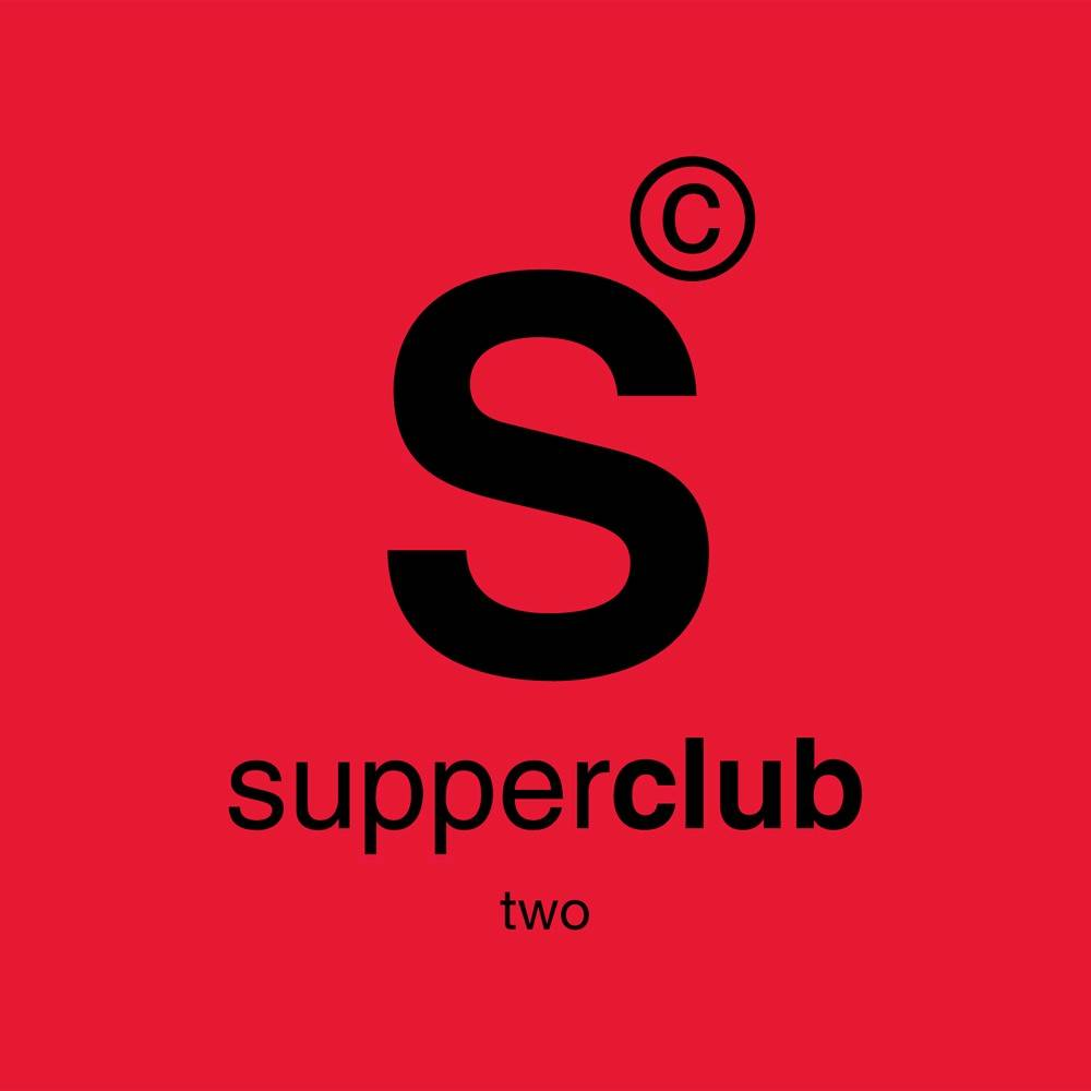 Supperclub 2