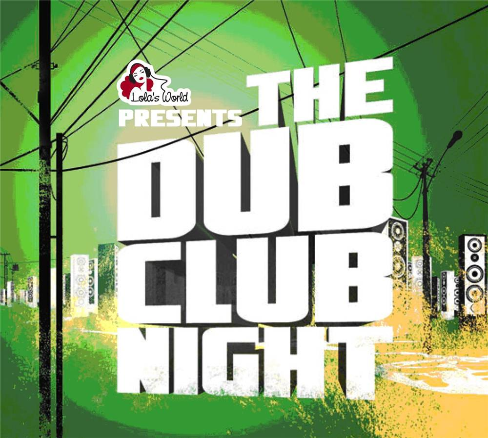 The Dub Club Night