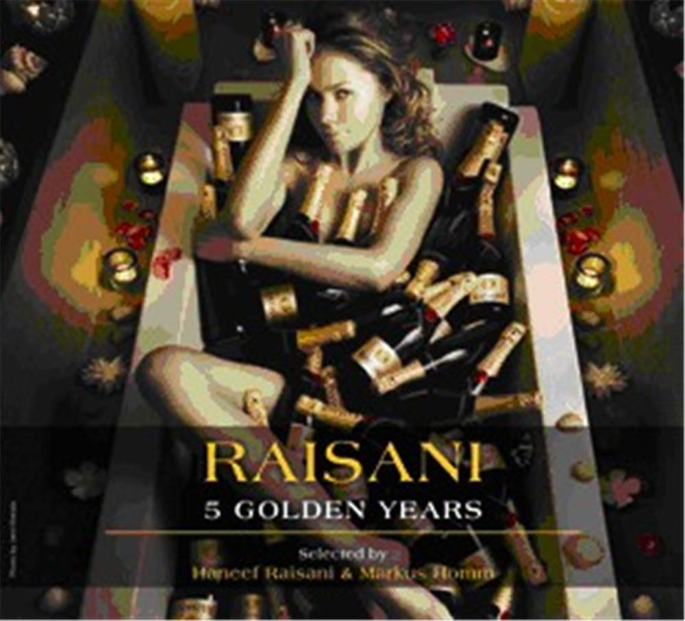 """Raisani """"5 Golden Years"""""""