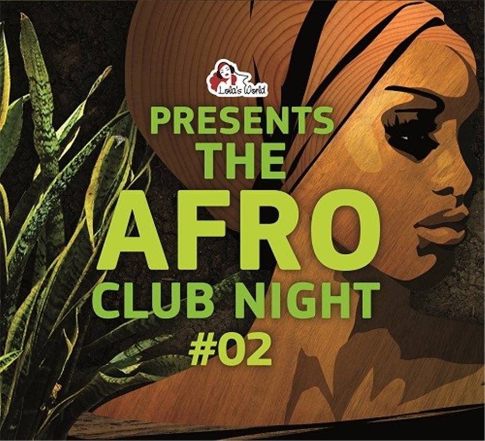 The Afro Club Night Vol. 2