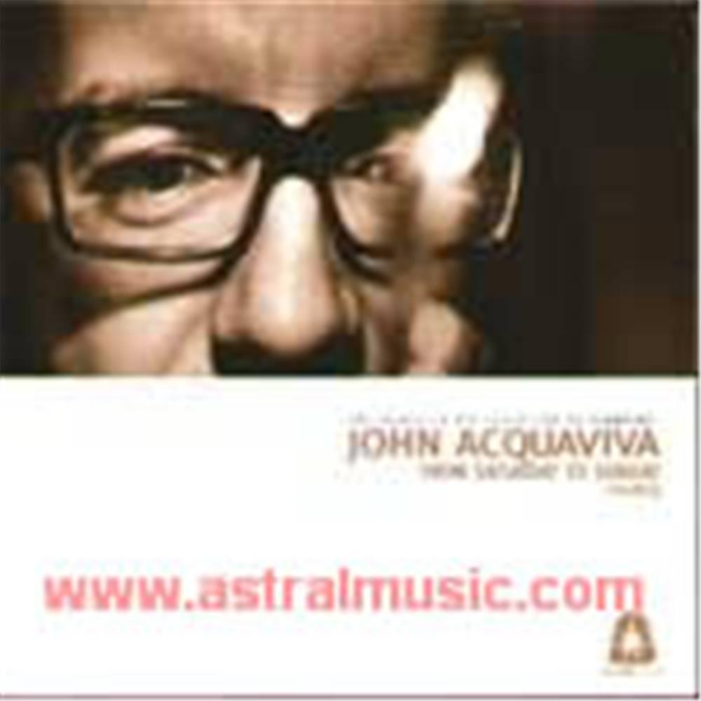 John Aquaviva - From Saturday To Sunday 3