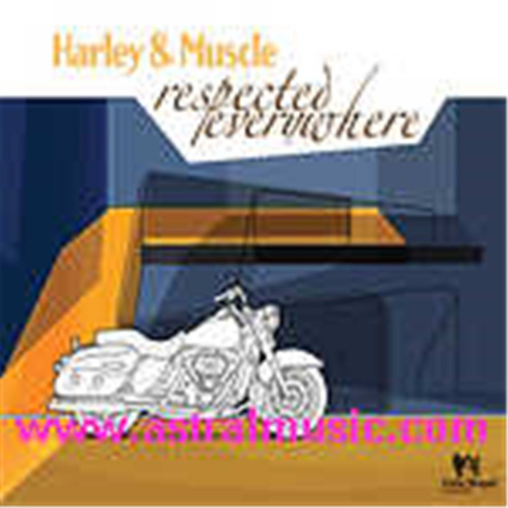 Harley & Muscle - Respected Everywhere 2