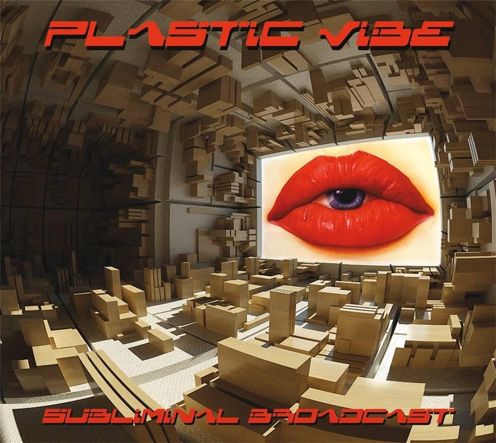 Plastic Vibe - Subliminal Broadcast