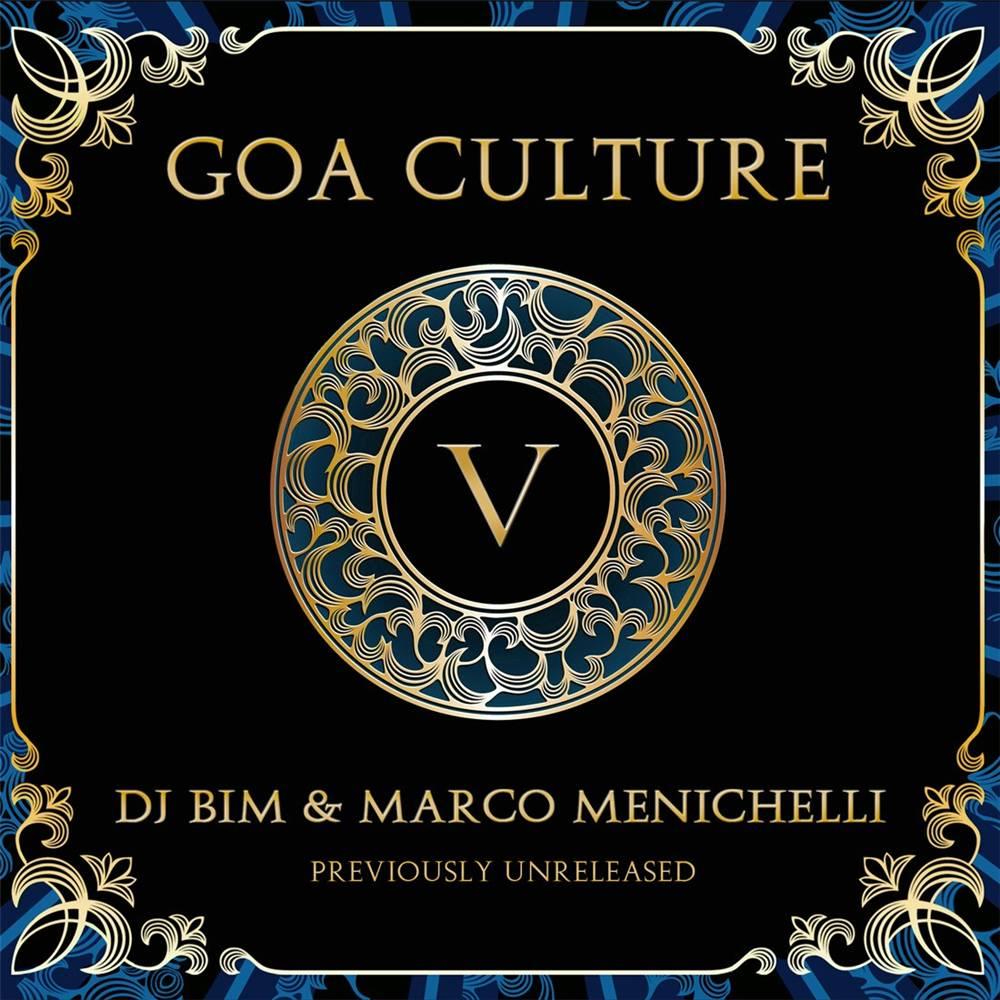 Dj Bim & Marco Menichelli - Goa Culture Vol. 5