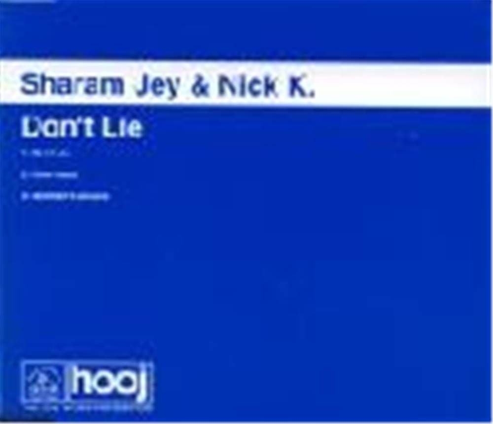 Sharam Jey & Nick K - Dont Lie