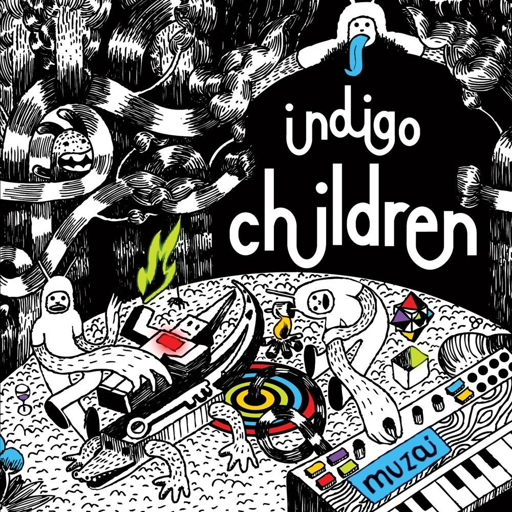 Indigo Children - Muzai