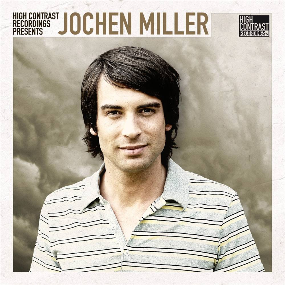 Jochen Miller - High Contrast Presents