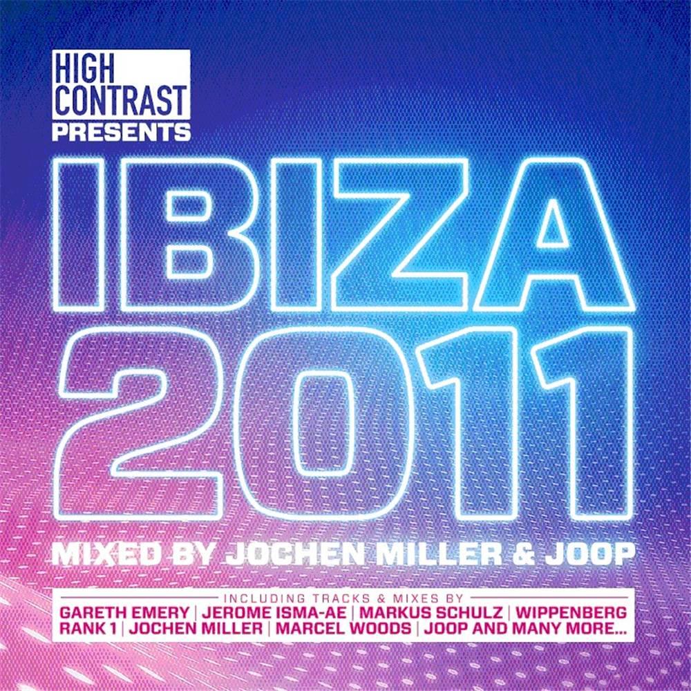 Jochen Miller & Joop - High Contrast Pres. Ibiza 2011