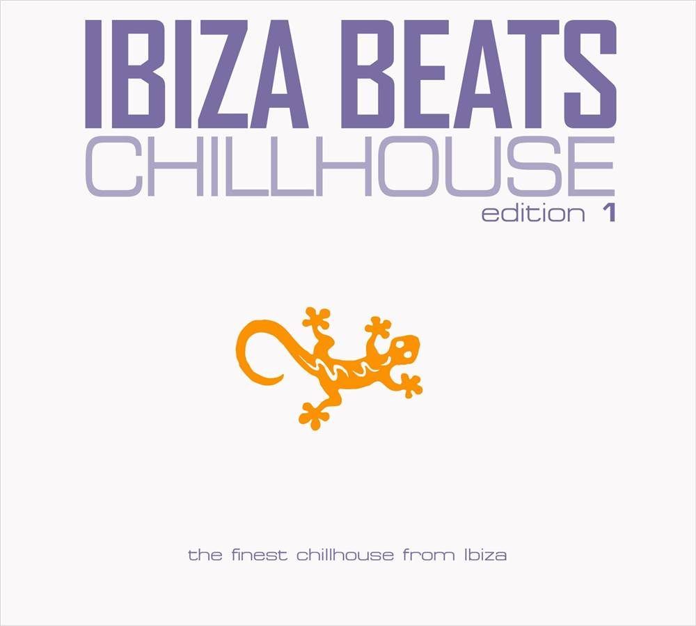Ibiza Beats Chilhouse Vol. 1