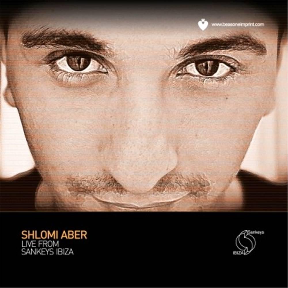 Shlomi Aber - Live From Sankeys Ibiza