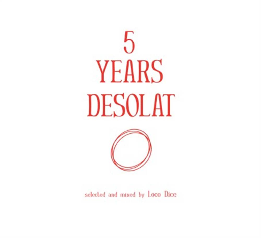 Loco Dice - 5 Years Desolat