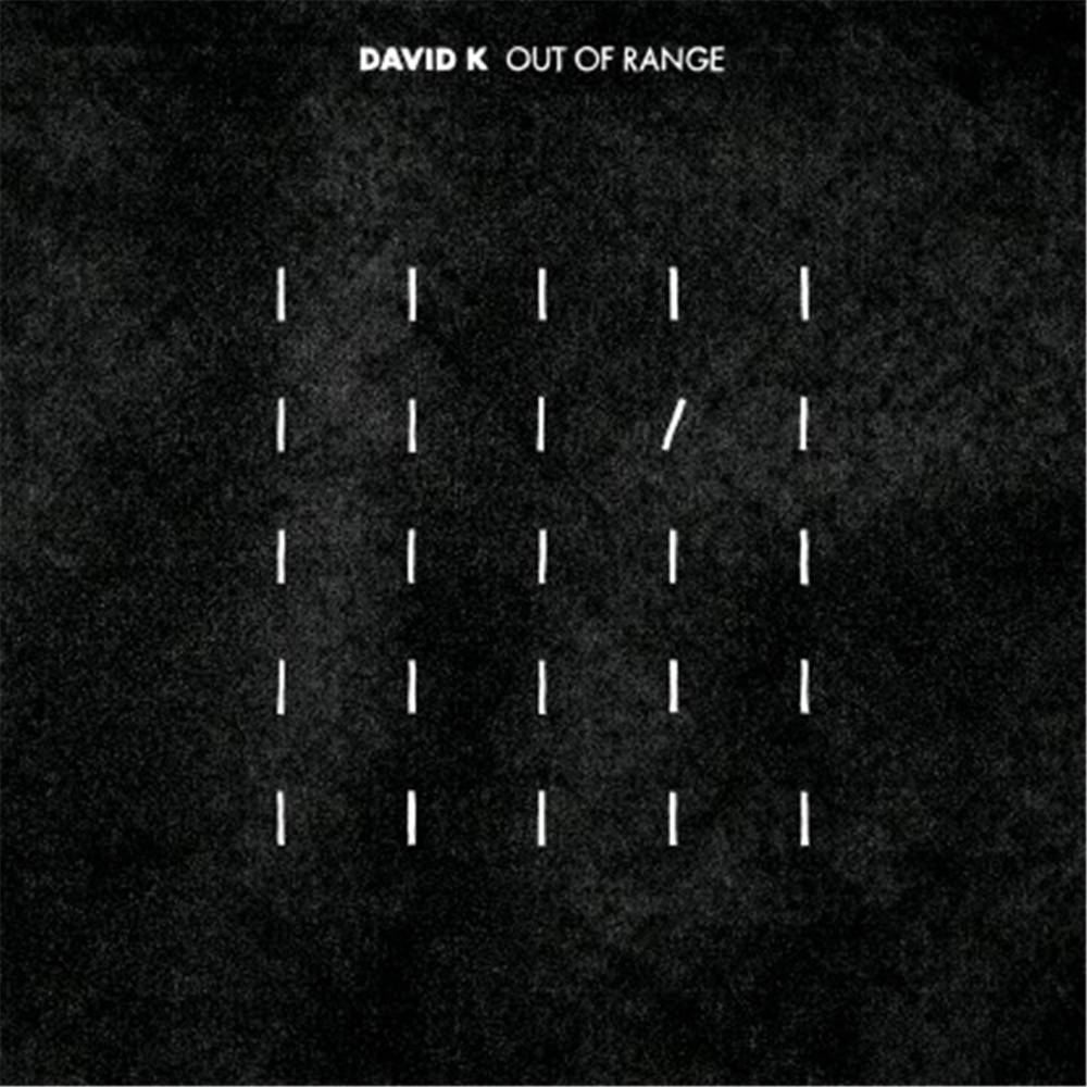 David K - Out Of Range