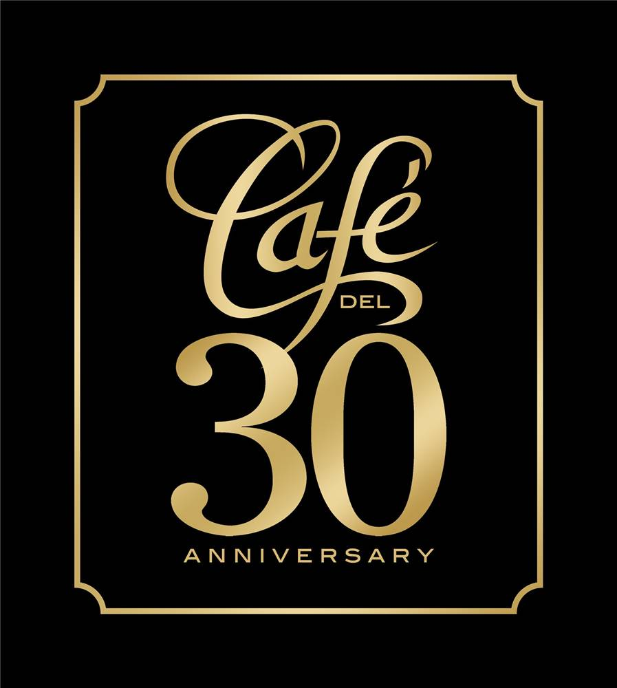 Cafe Del 30th Anniversary