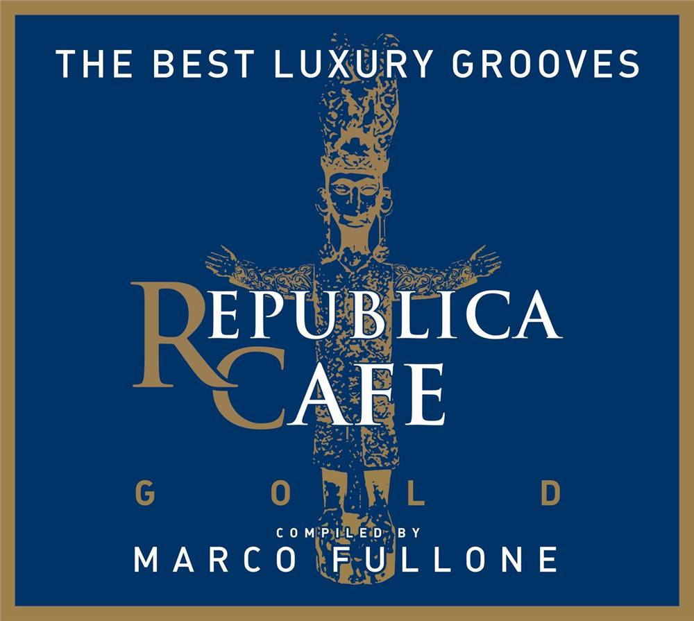 Republica Cafe Gold - Compiled By Marco Fullone