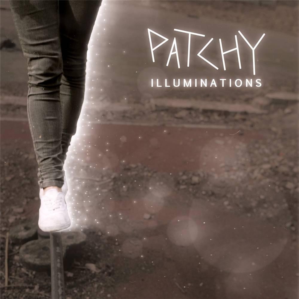 Patchy - Illuminations