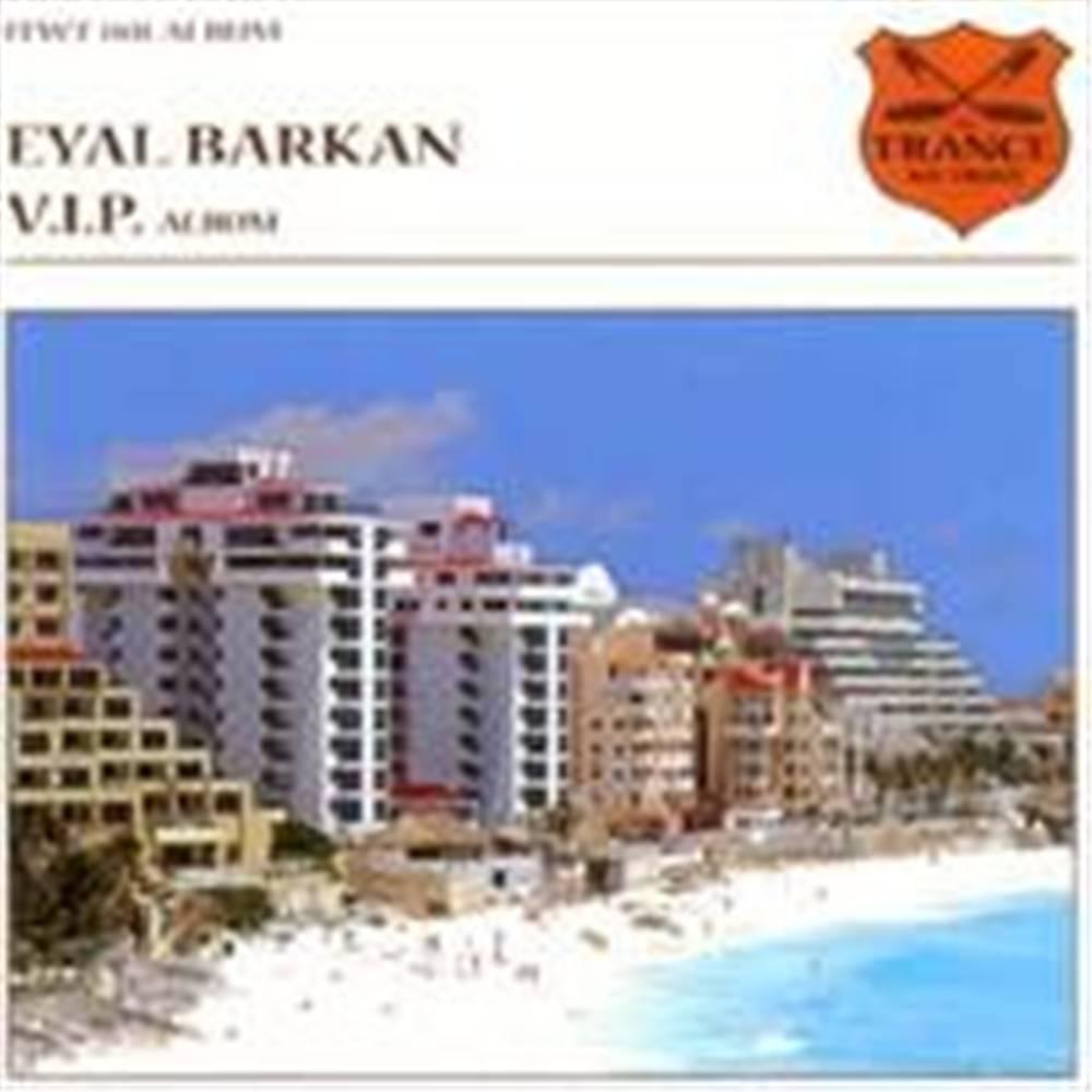 Eyal Barkan - V.i.p