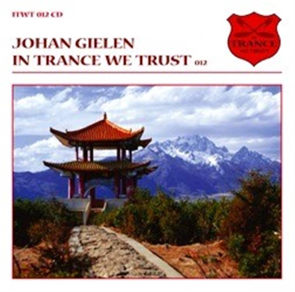 Johan Gielen - In Trance We Trust 12