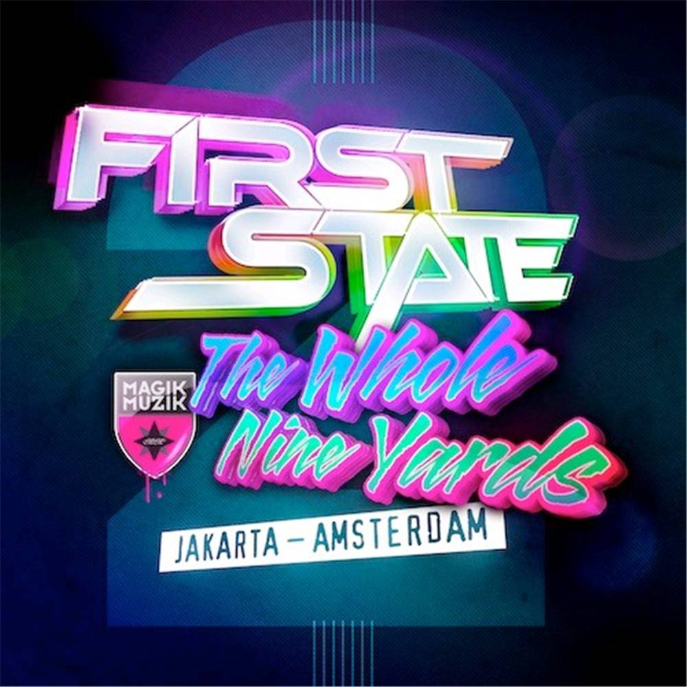 First State - The Whole Nine Yards 2