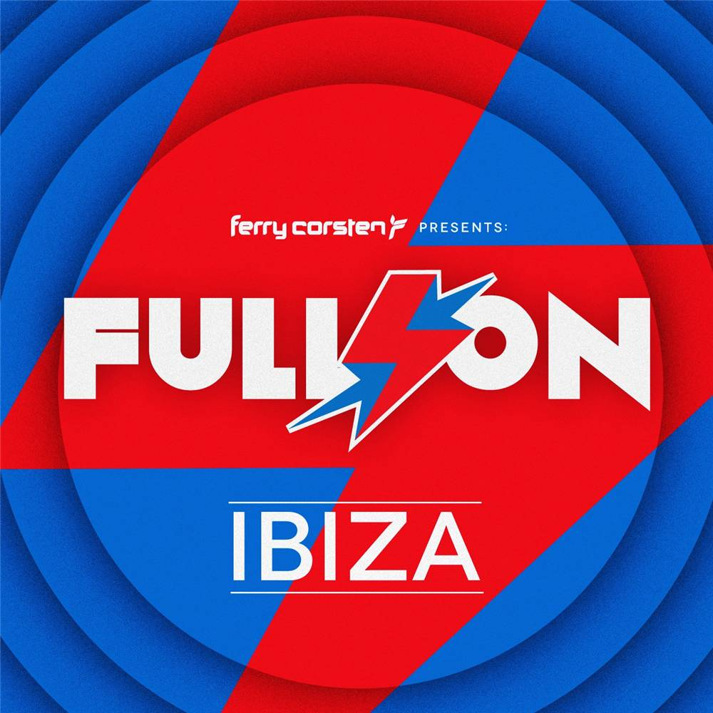 Fery Corsten - Full On - Ibiza