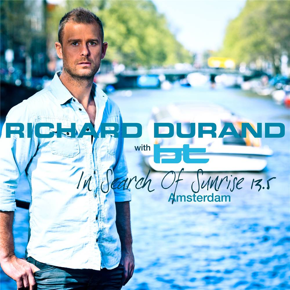 Richard Durand with BT - In Search Of Sunrise 13.5