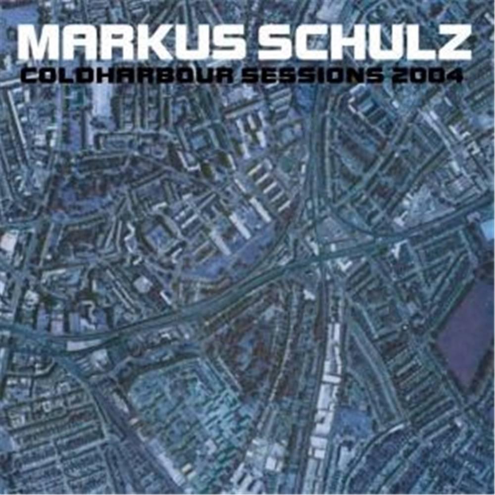 Markus Schulz - Coldharbour Sessions 2004