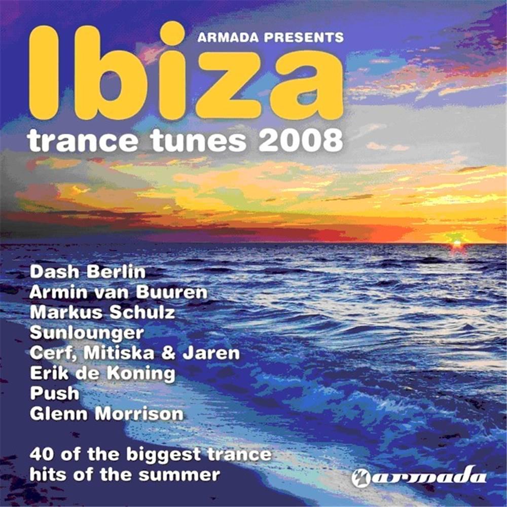 Armada Music Ibiza Trance Tunes 2008