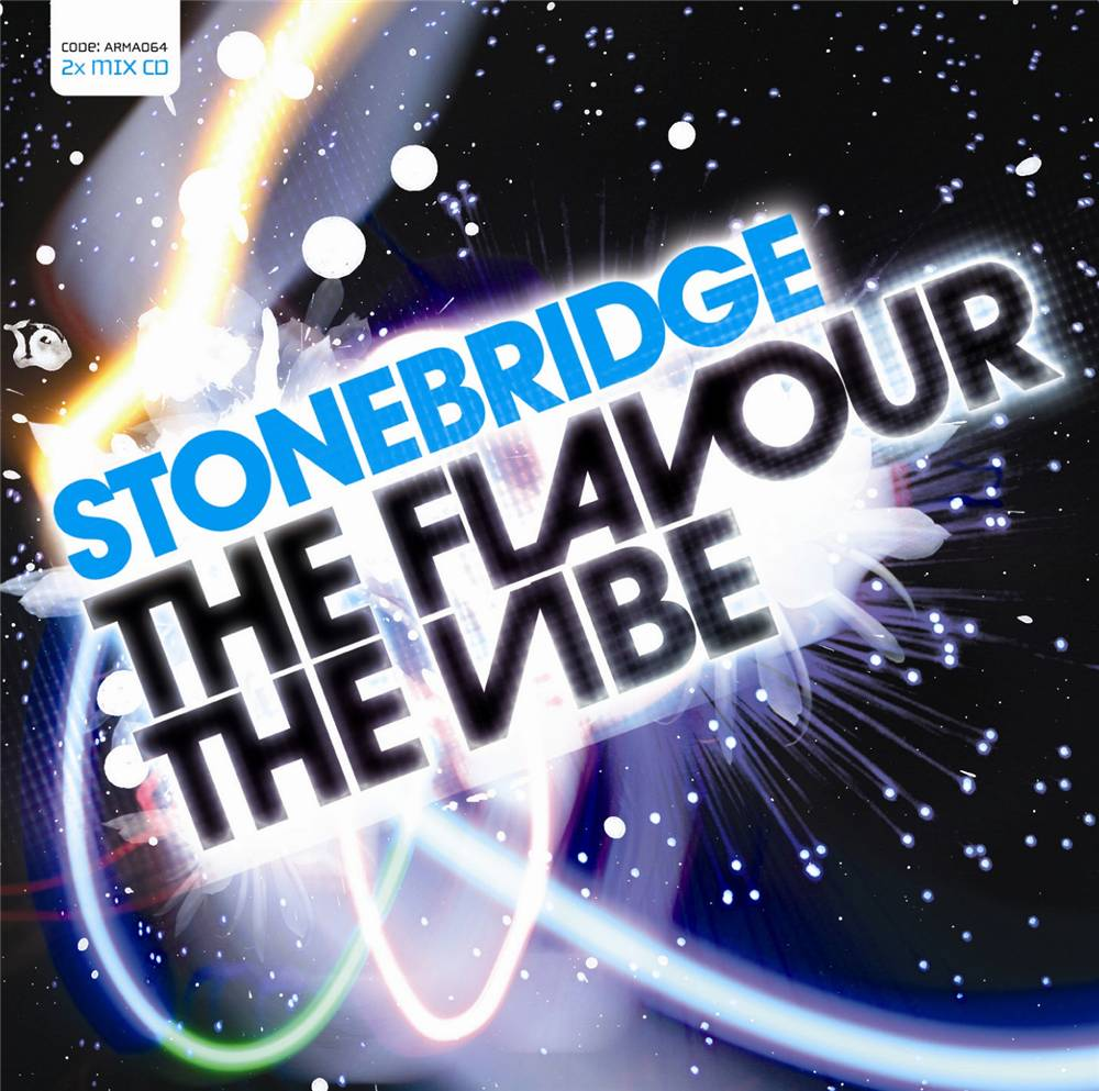 Armada Music StoneBridge - The Flavour, The Vibe