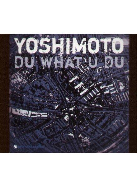 Armada Music Yoshimoto - Du What U Du