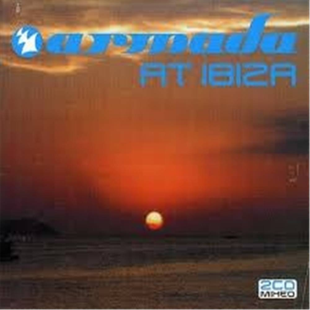 Armada Music Armada At Ibiza - Summer 2006