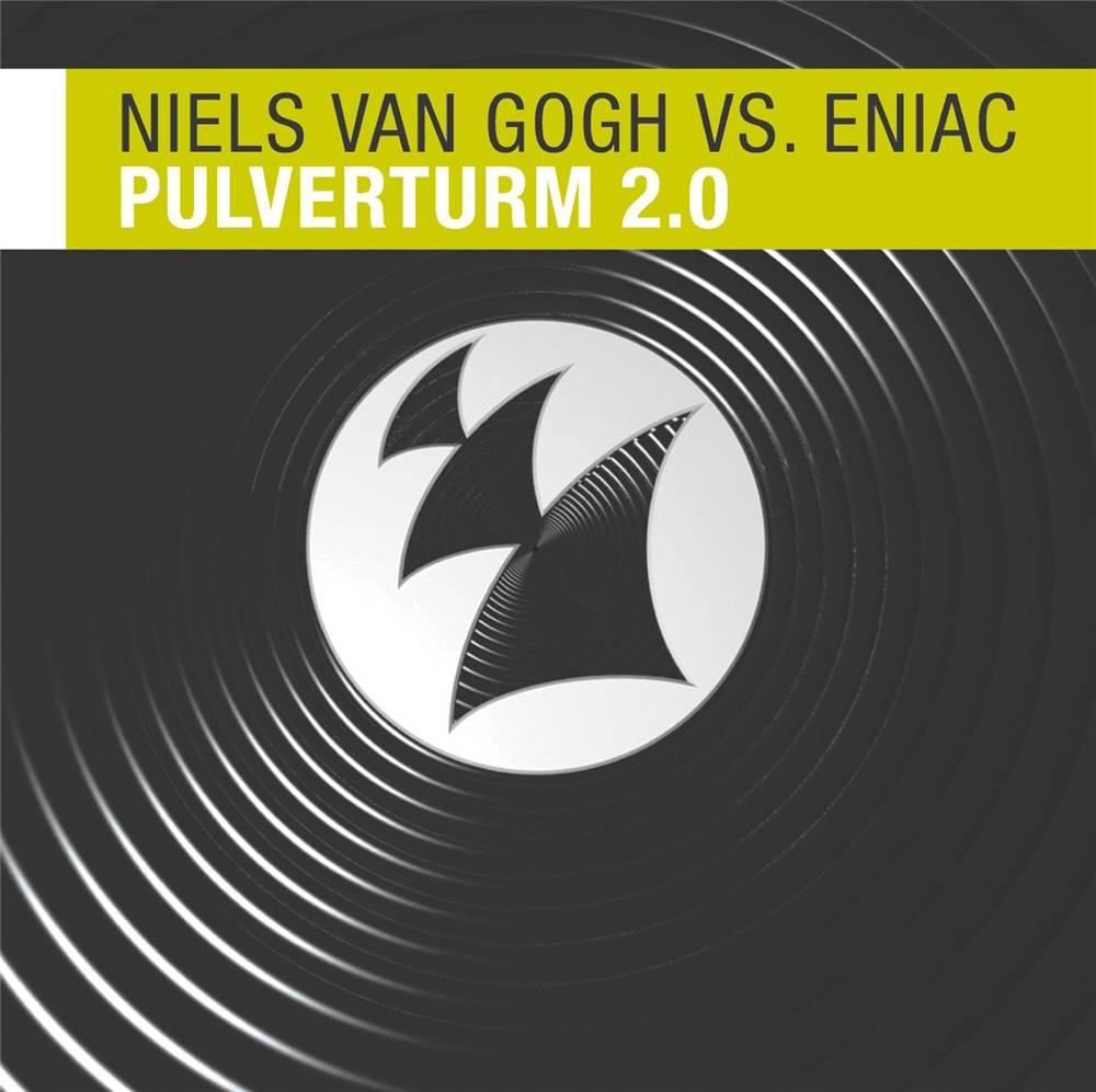 Armada Music Niels van Gogh vs Eniac - Pulverturm 2.0