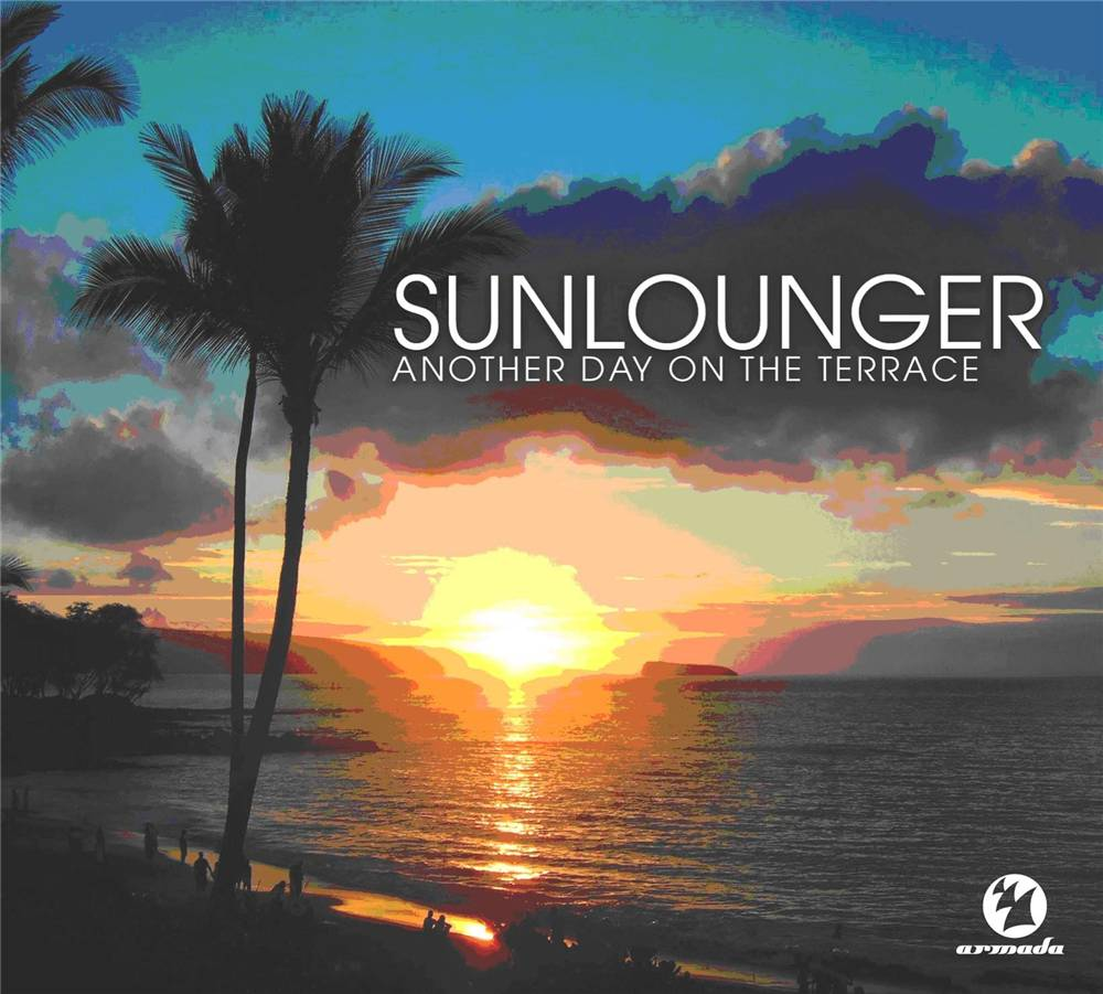 Armada Music Sunlounger - Another Day On The Terrace