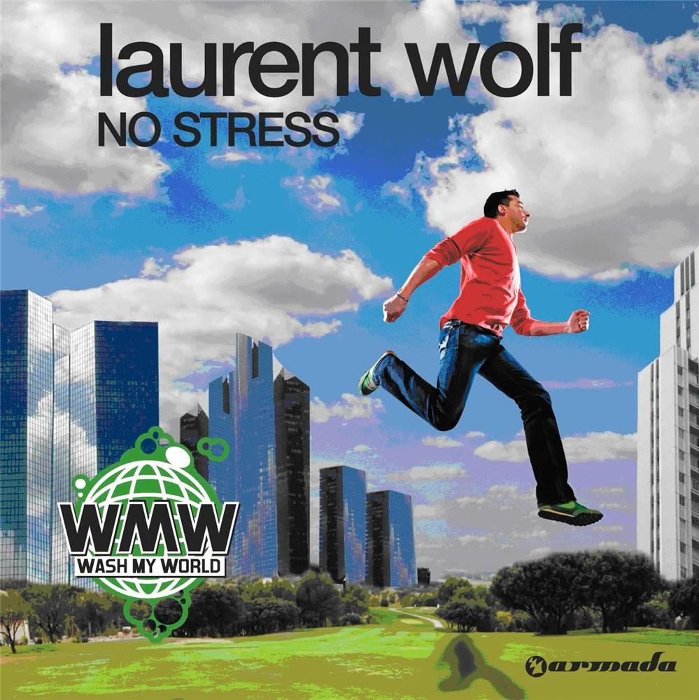 Armada Music Laurent Wolf - No Stress