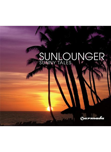 Armada Music Sunlounger - Sunny Tales