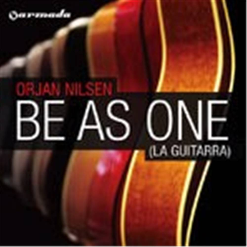 Armada Music Orjan Nilsen - Be As One (La Guitarra)