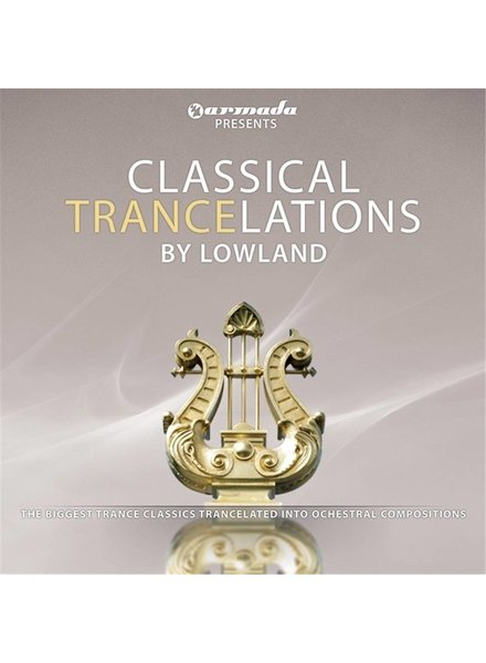 Armada Music Lowland - Classical Trancelations