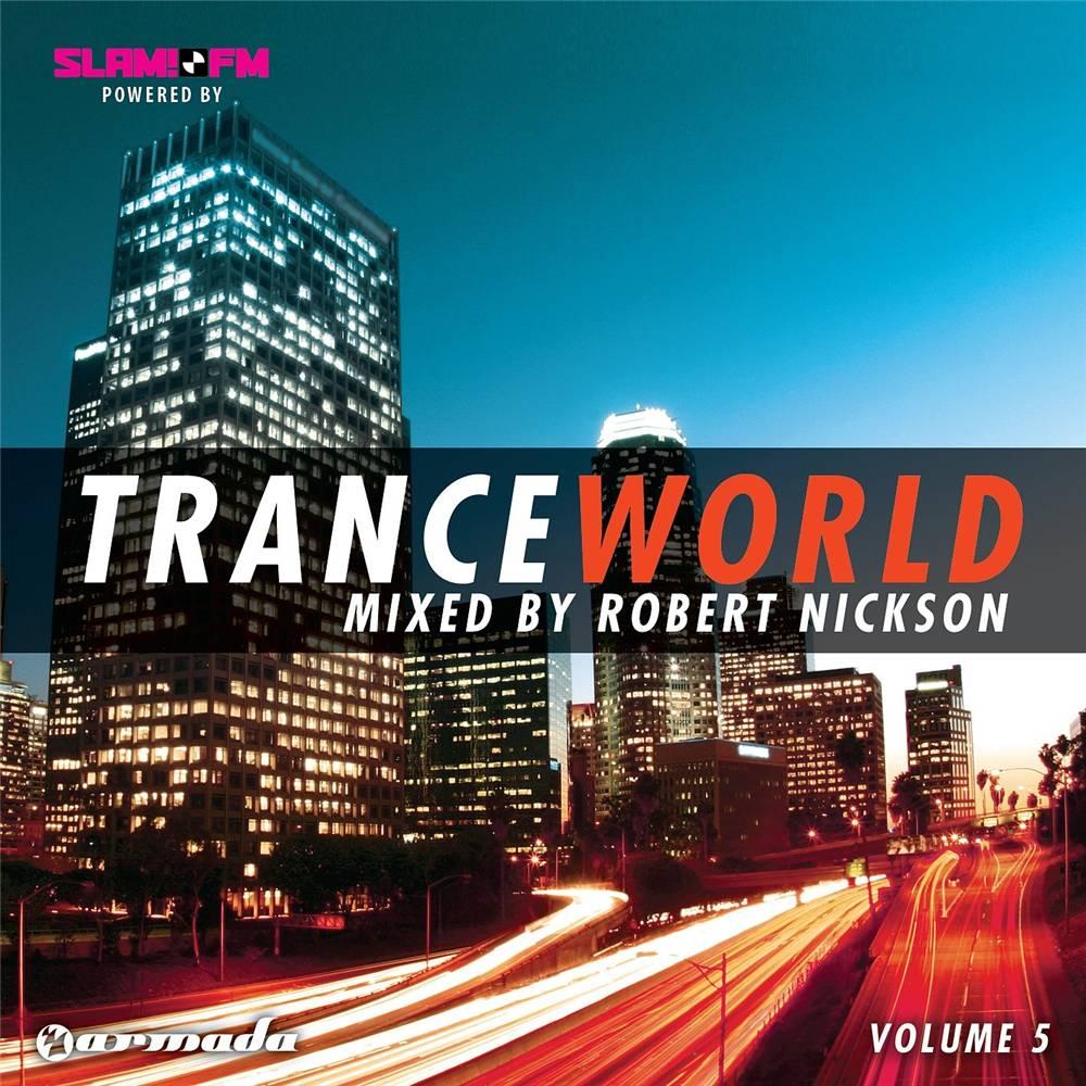 Armada Music Robert Nickson - Trance World 5